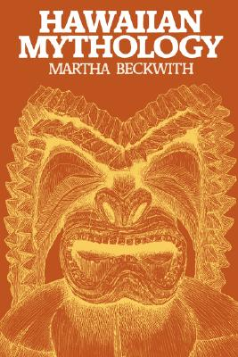 Hawaiian Mythology By Beckwith, Martha Warren
