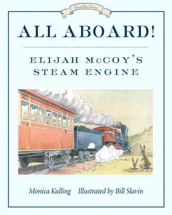 All Aboard! By Kulling, Monica/ Slavin, Bill (ILT)